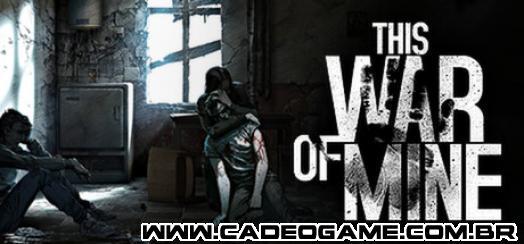 This War of Mine leva o prêmio de Melhor jogo no BIG Festival