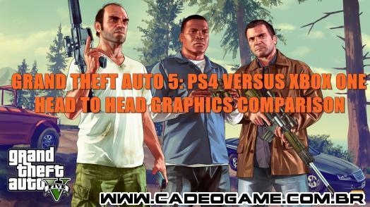 Versões PS4 e Xbox One de GTA 5 comparadas em vídeo
