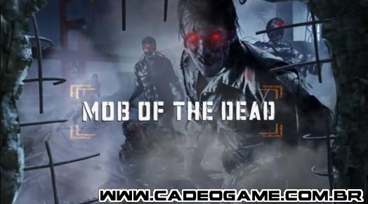 http://s.glbimg.com/po/tt/f/original/2013/04/09/mob-of-the-dead.jpg