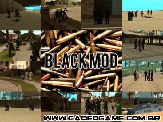 GTA San Andreas - Cadê o Game - Download - Mods - Black Mod